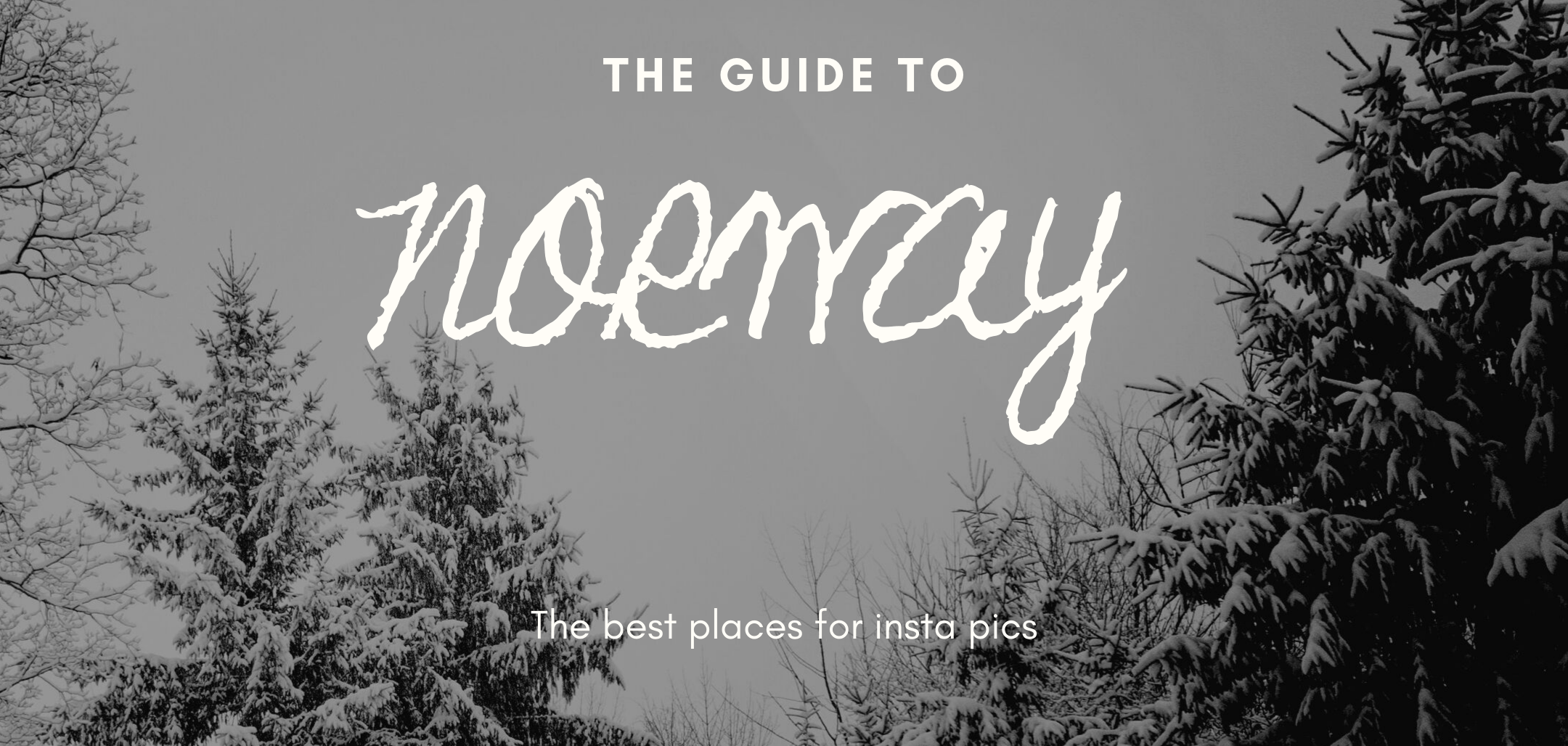 The best places for inta pics in Norway